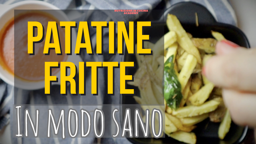 patate fritte in modo sano